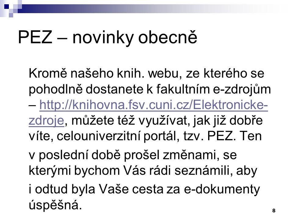 8 PEZ – novinky obecně Kromě našeho knih.