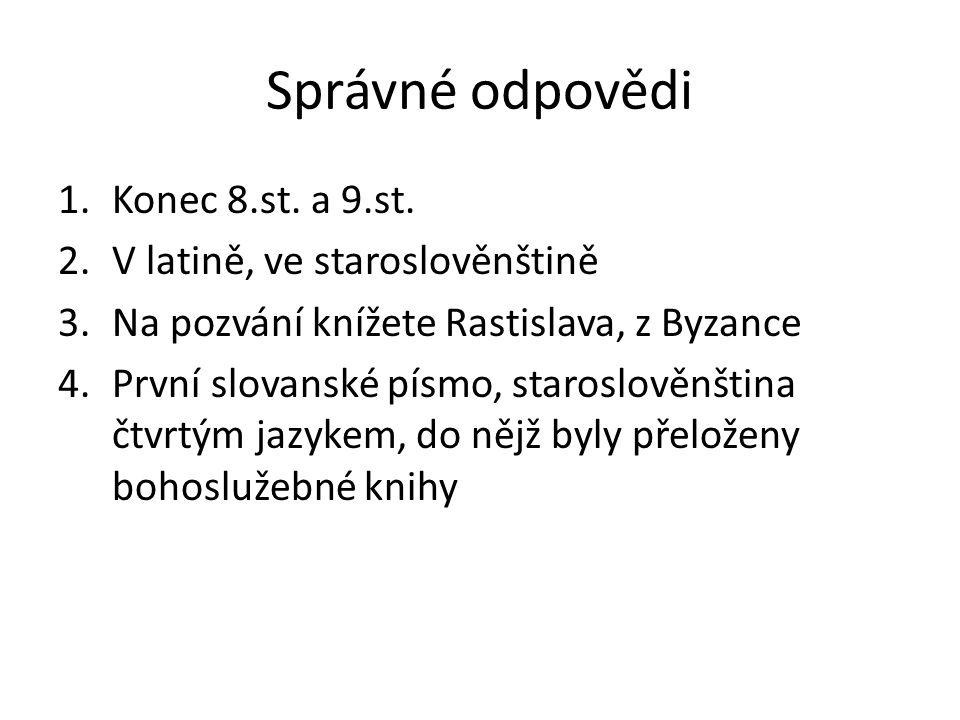 Správné odpovědi 1.Konec 8.st. a 9.st.