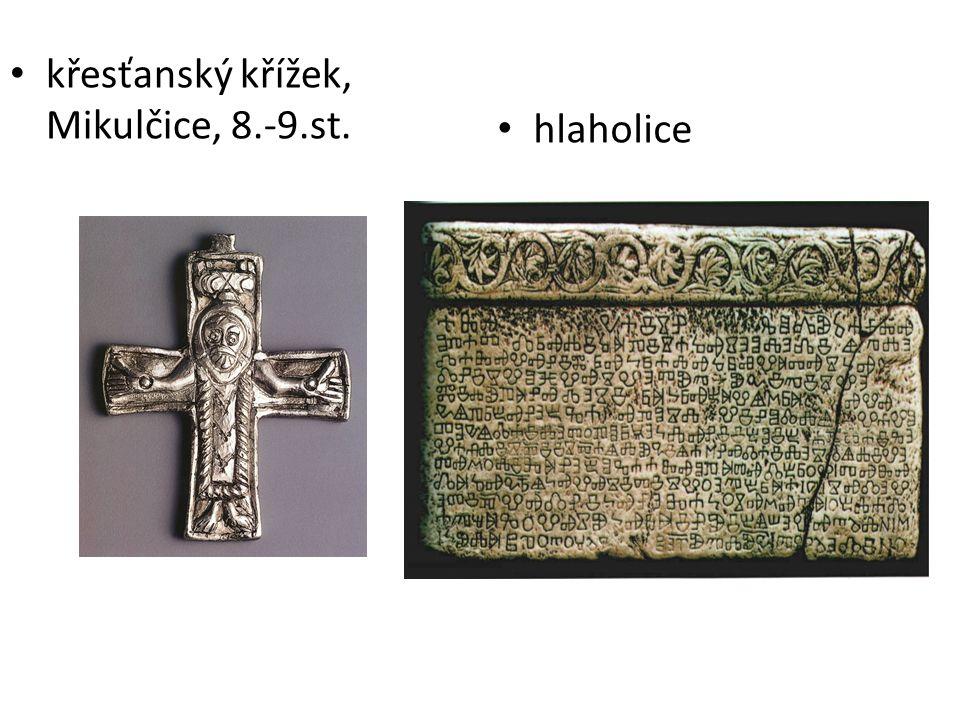 křesťanský křížek, Mikulčice, 8.-9.st. hlaholice