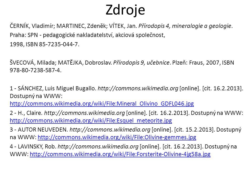 Zdroje ČERNÍK, Vladimír; MARTINEC, Zdeněk; VÍTEK, Jan.