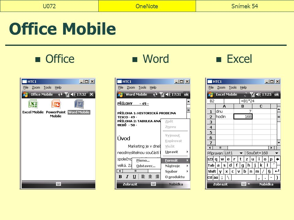 OneNoteSnímek 54U072 Office Mobile Office Word Excel