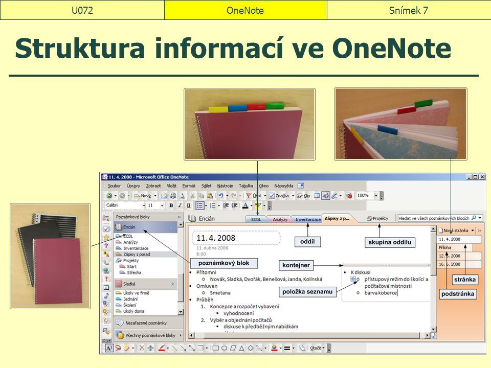 OneNoteSnímek 8U072 Seznámení s aplikací OneNote poznámkový blok zavření nový blok Sladka přejmenování Sladká oddíl přejmenování na Úkoly ve firmě barva Formát, Barva sekce pořadí stránky názvy, např.