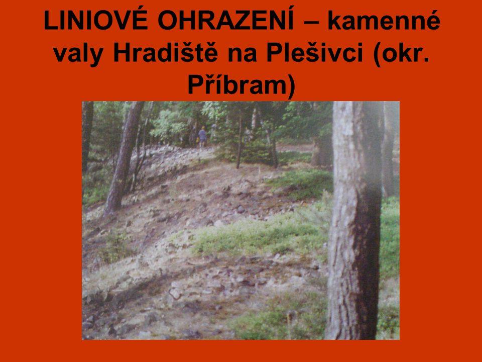 LINIOVÉ OHRAZENÍ – kamenné valy Hradiště na Plešivci (okr. Příbram)