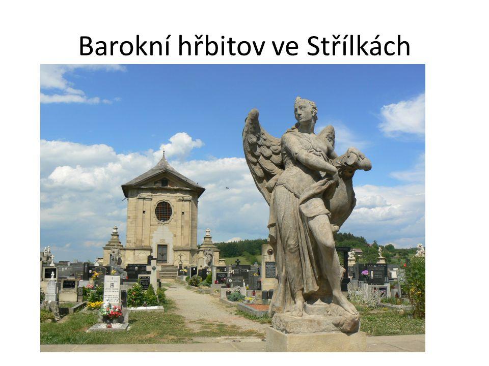Barokní hřbitov ve Střílkách