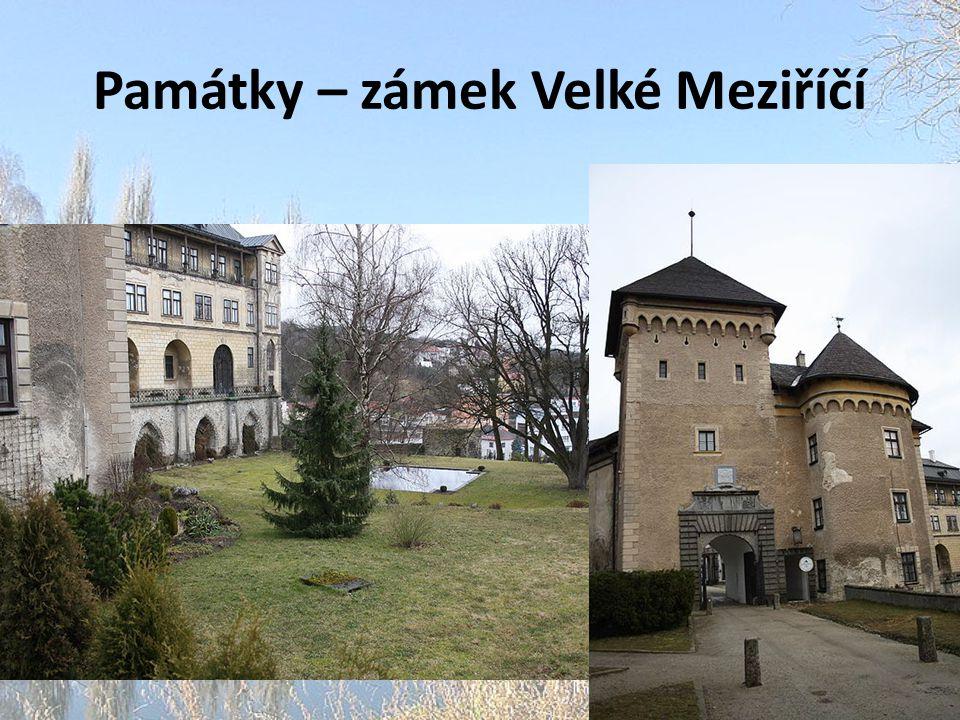 Památky – zámek Velké Meziříčí