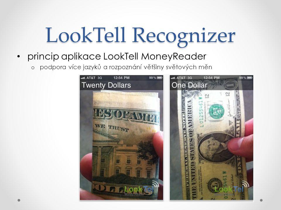 LookTell Recognizer princip aplikace LookTell MoneyReader o podpora více jazyků a rozpoznání většiny světových měn