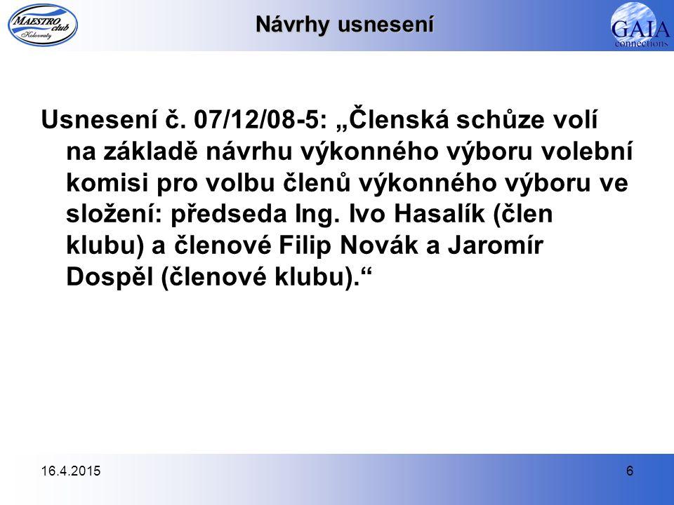 16.4.20156 Návrhy usnesení Usnesení č.