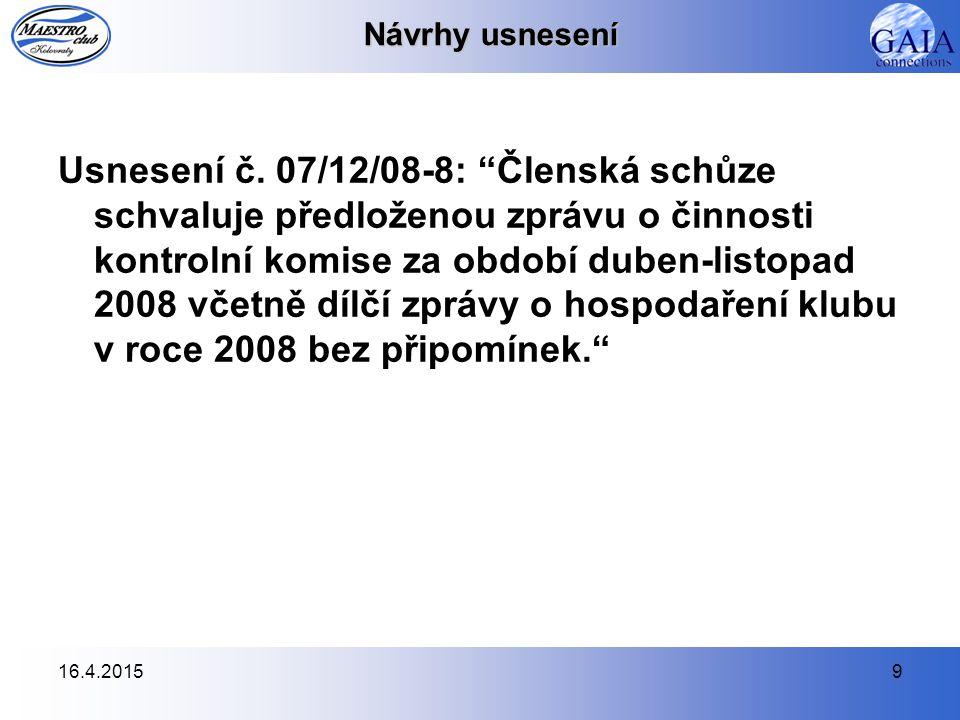16.4.20159 Návrhy usnesení Usnesení č.