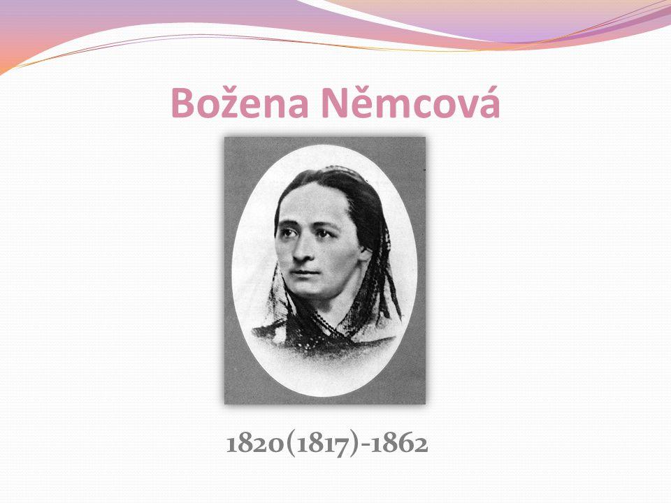 Božena Němcová 1820(1817)-1862