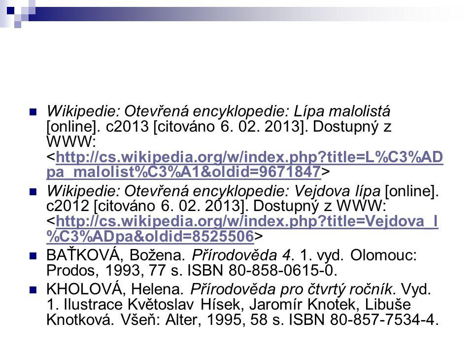 Wikipedie: Otevřená encyklopedie: Lípa malolistá [online].