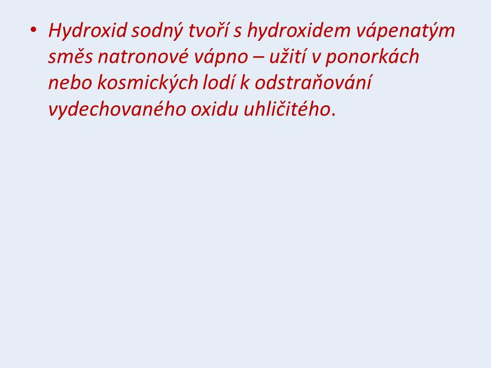 Hydroxid sodný tvoří s hydroxidem vápenatým směs natronové vápno – užití v ponorkách nebo kosmických lodí k odstraňování vydechovaného oxidu uhličitého.