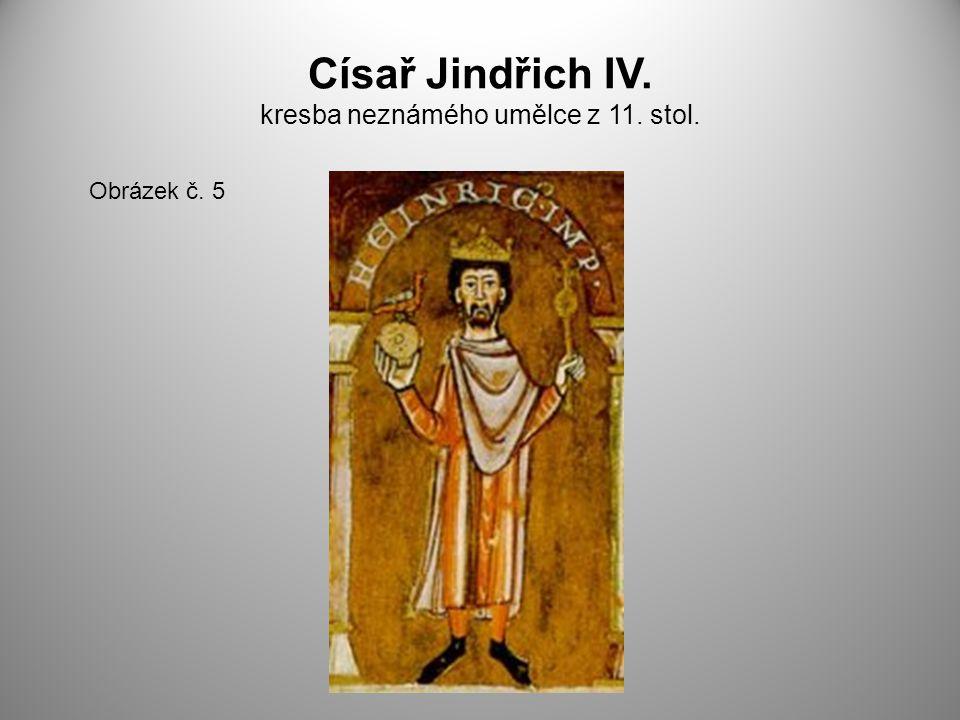 Císař Jindřich IV. kresba neznámého umělce z 11. stol. Obrázek č. 5