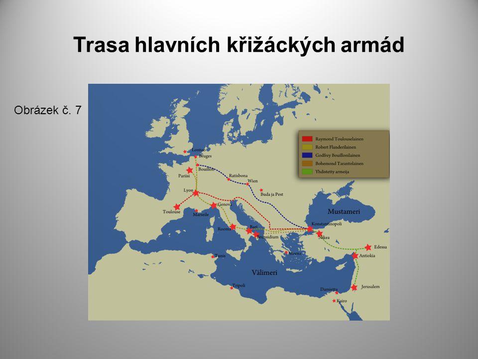 Trasa hlavních křižáckých armád Obrázek č. 7