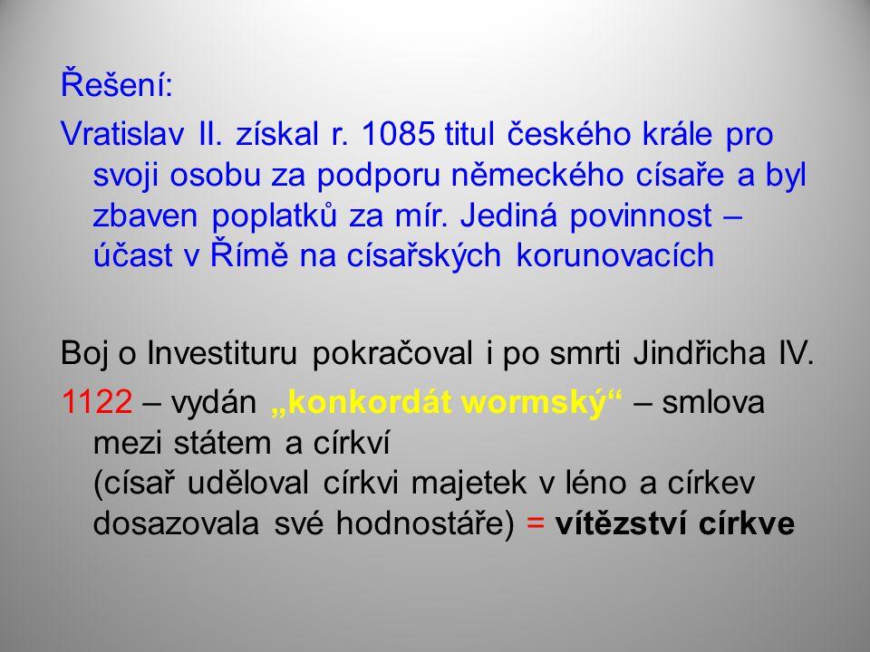 Řešení: Vratislav II.získal r.