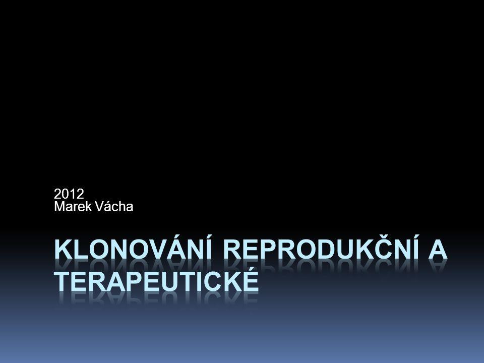 Reprodukční a terapeutické klonování