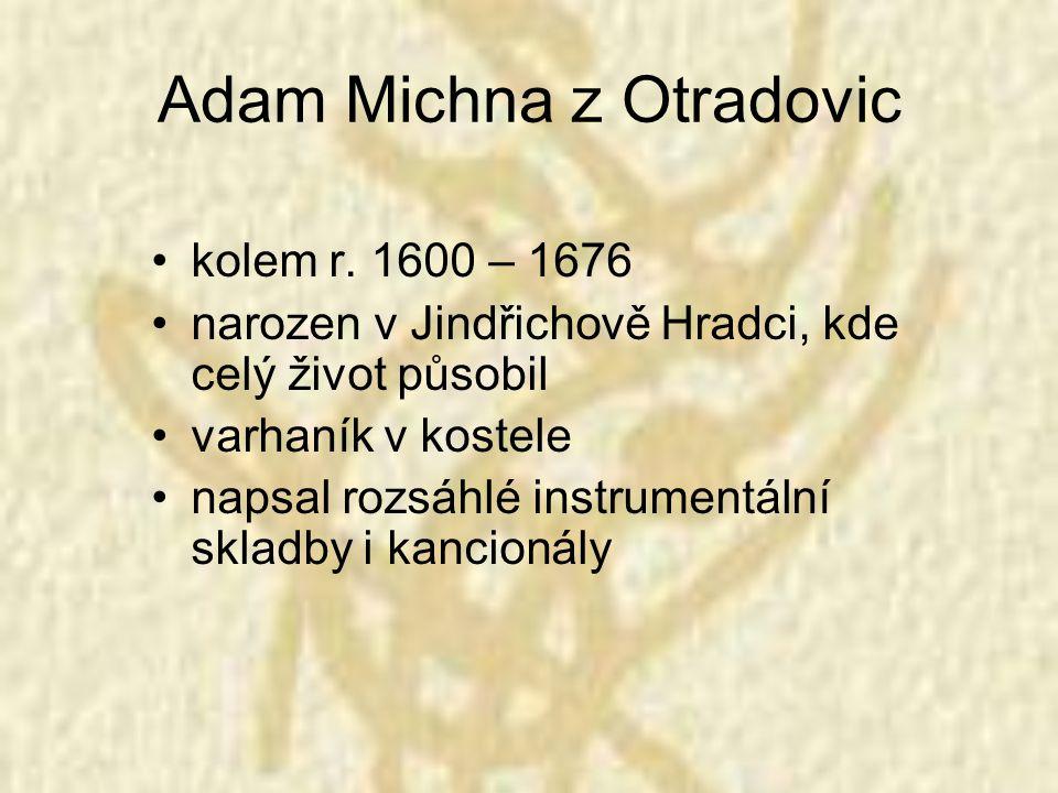 Adam Michna z Otradovic kolem r.