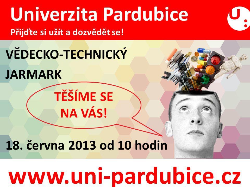 www.uni-pardubice.cz VĚDECKO-TECHNICKÝ JARMARK 18.