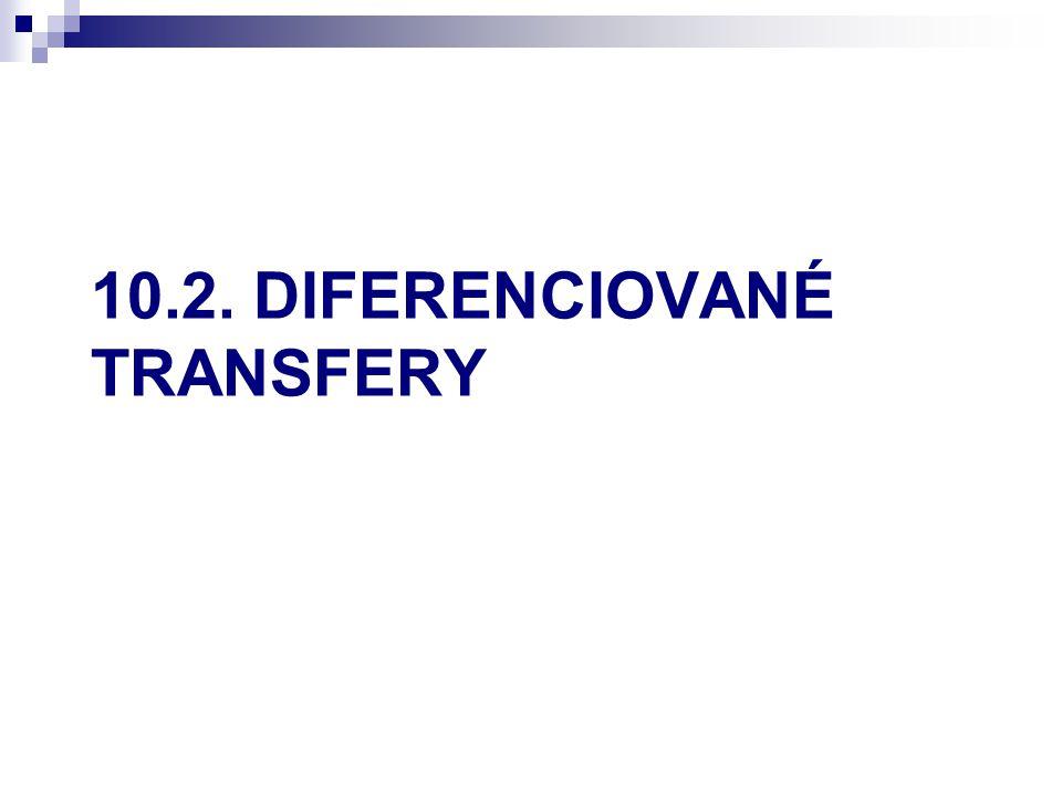 10.2. DIFERENCIOVANÉ TRANSFERY