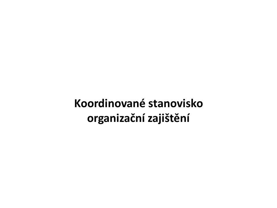 Koordinované stanovisko organizační zajištění