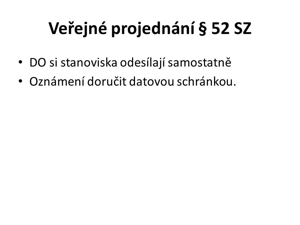 Rozhodnutí o námitkách a návrh vyhodnocení připomínek § 53 odst.