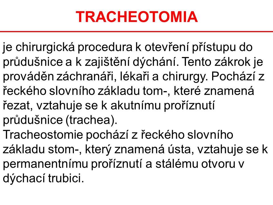 TRACHEOTOMIA je chirurgická procedura k otevření přístupu do průdušnice a k zajištění dýchání. Tento zákrok je prováděn záchranáři, lékaři a chirurgy.
