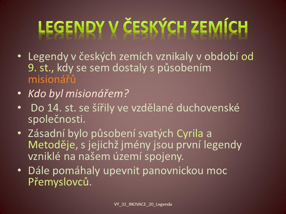 Legendy v českých zemích vznikaly v období od 9.