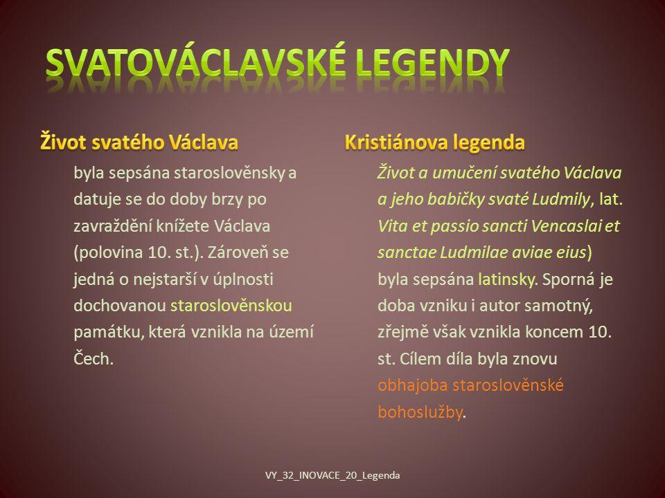 byla sepsána staroslověnsky a datuje se do doby brzy po zavraždění knížete Václava (polovina 10.
