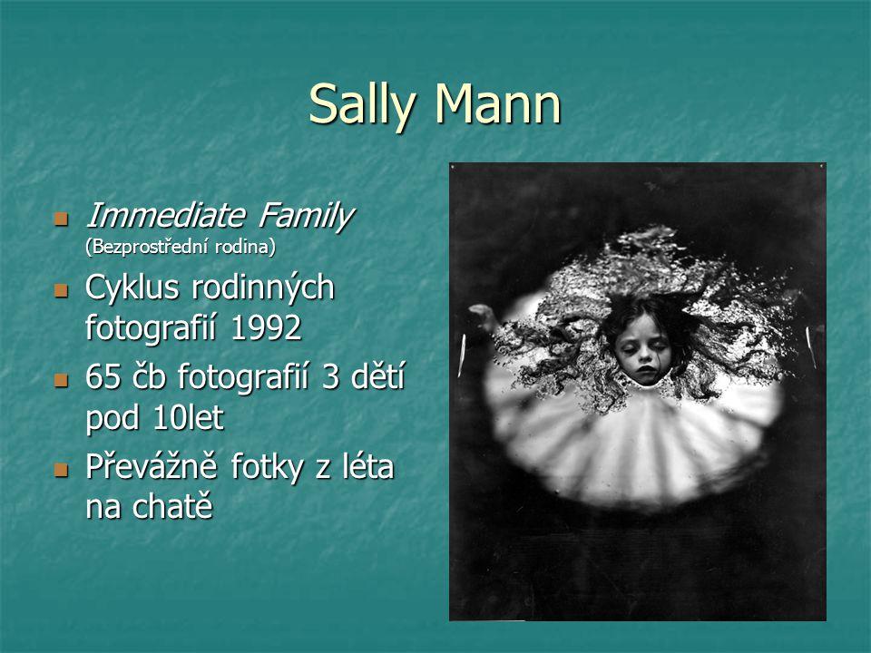 Immediate Family (Bezprostřední rodina) Immediate Family (Bezprostřední rodina) Cyklus rodinných fotografií 1992 Cyklus rodinných fotografií 1992 65 č