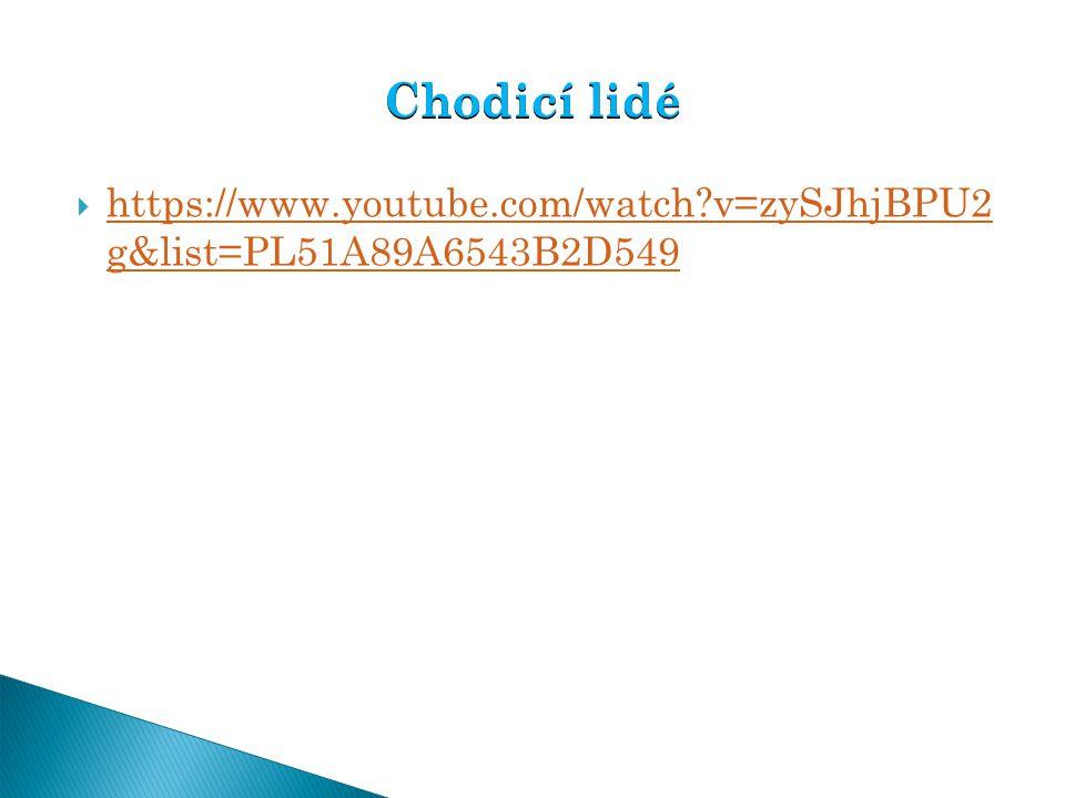  https://www.youtube.com/watch?v=zySJhjBPU2 g&list=PL51A89A6543B2D549 https://www.youtube.com/watch?v=zySJhjBPU2 g&list=PL51A89A6543B2D549 Chodicí li