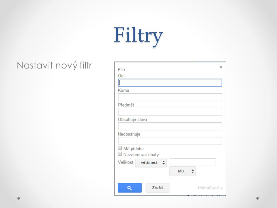 Filtry Nastavit nový filtr