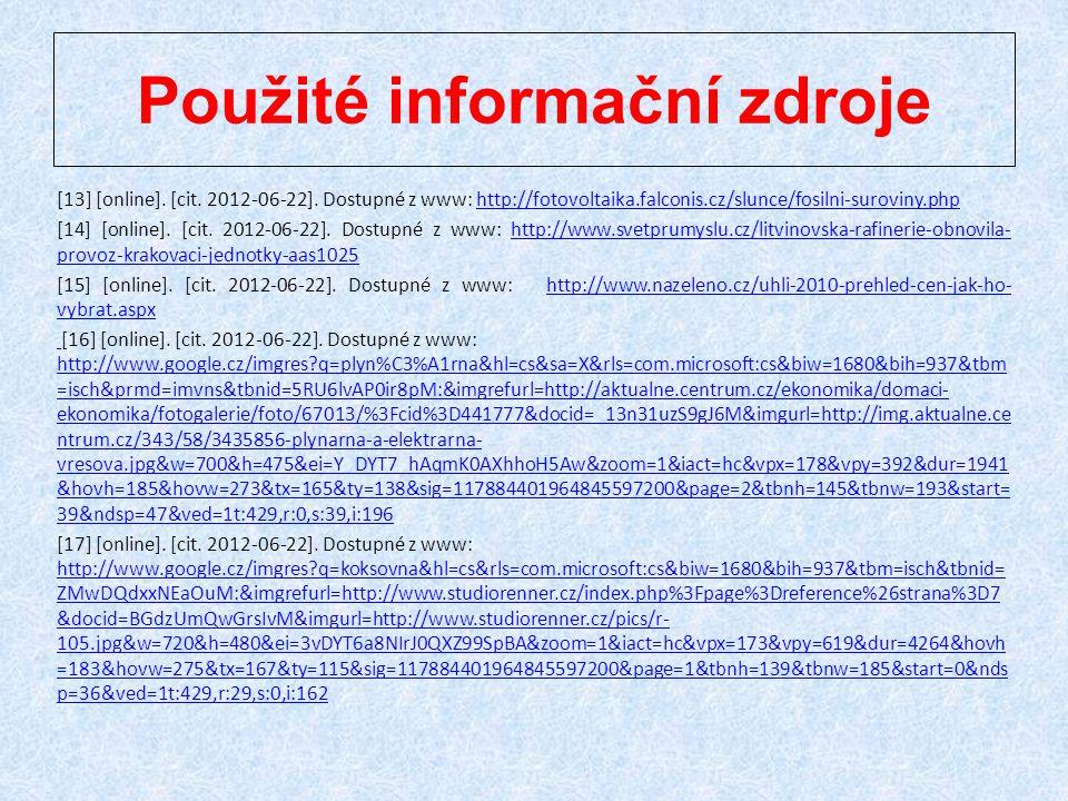 [13] [online]. [cit. 2012-06-22]. Dostupné z www: http://fotovoltaika.falconis.cz/slunce/fosilni-suroviny.phphttp://fotovoltaika.falconis.cz/slunce/fo