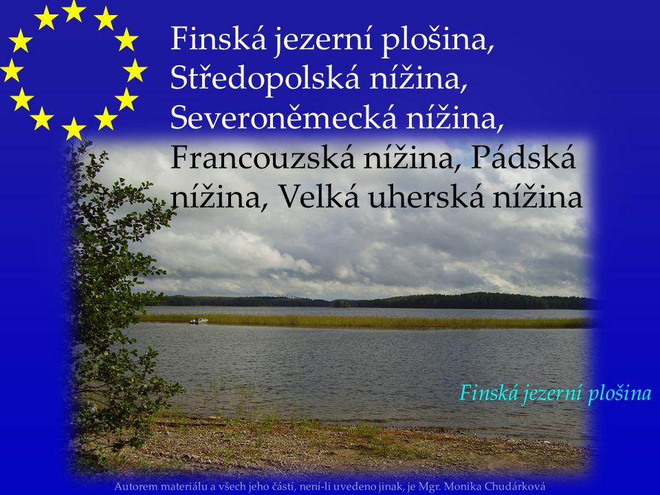 Autorem materiálu a všech jeho částí, není-li uvedeno jinak, je Mgr. Monika Chudárková průměrná nadmořská výška: 290m hlavně nížiny: Východoevropská r