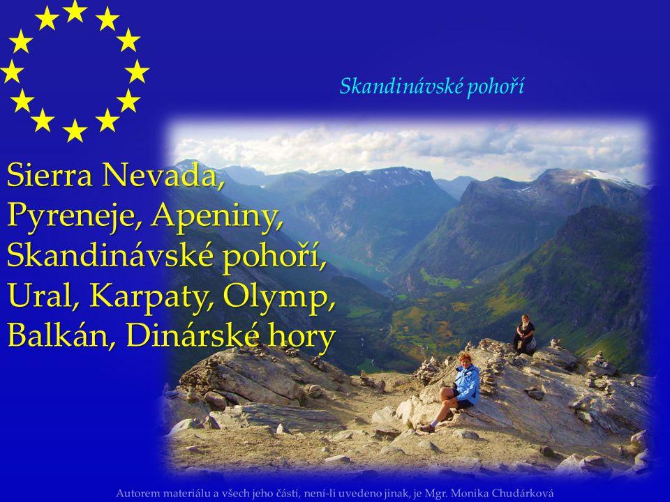 Autorem materiálu a všech jeho částí, není-li uvedeno jinak, je Mgr. Monika Chudárková pohoří: Alpy (Mont Blanc 4 807 m) Švýcarské Alpy Pohled na masi