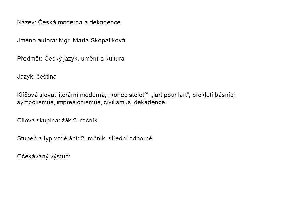Metodický list/anotace Vytvořeno: