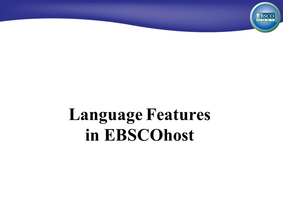 Language Features in EBSCOhost