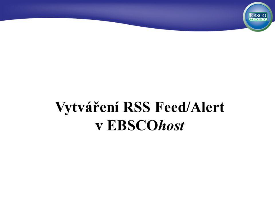 Vytváření RSS Feed/Alert v EBSCOhost