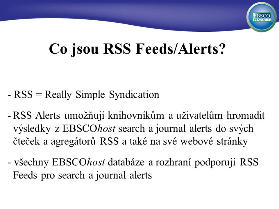 Co jsou RSS Feeds/Alerts.