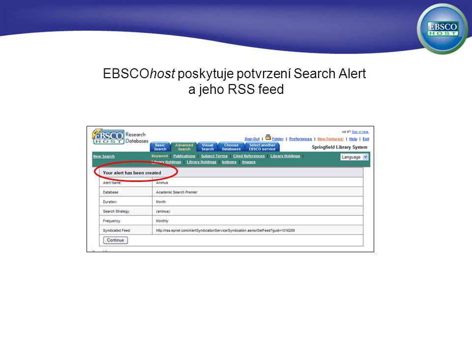EBSCOhost poskytuje potvrzení Search Alert a jeho RSS feed