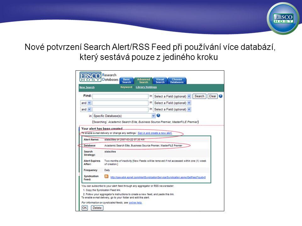 Nové potvrzení Search Alert/RSS Feed při používání více databází, který sestává pouze z jediného kroku