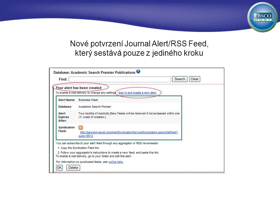 Nové potvrzení Journal Alert/RSS Feed, který sestává pouze z jediného kroku