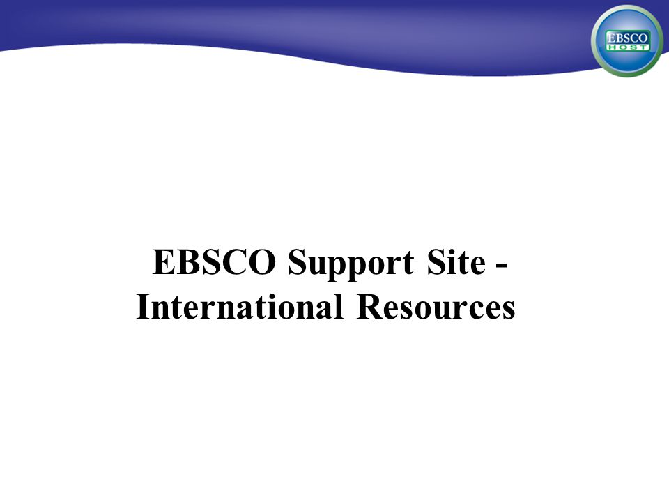 EBSCO Support Site - International Resources