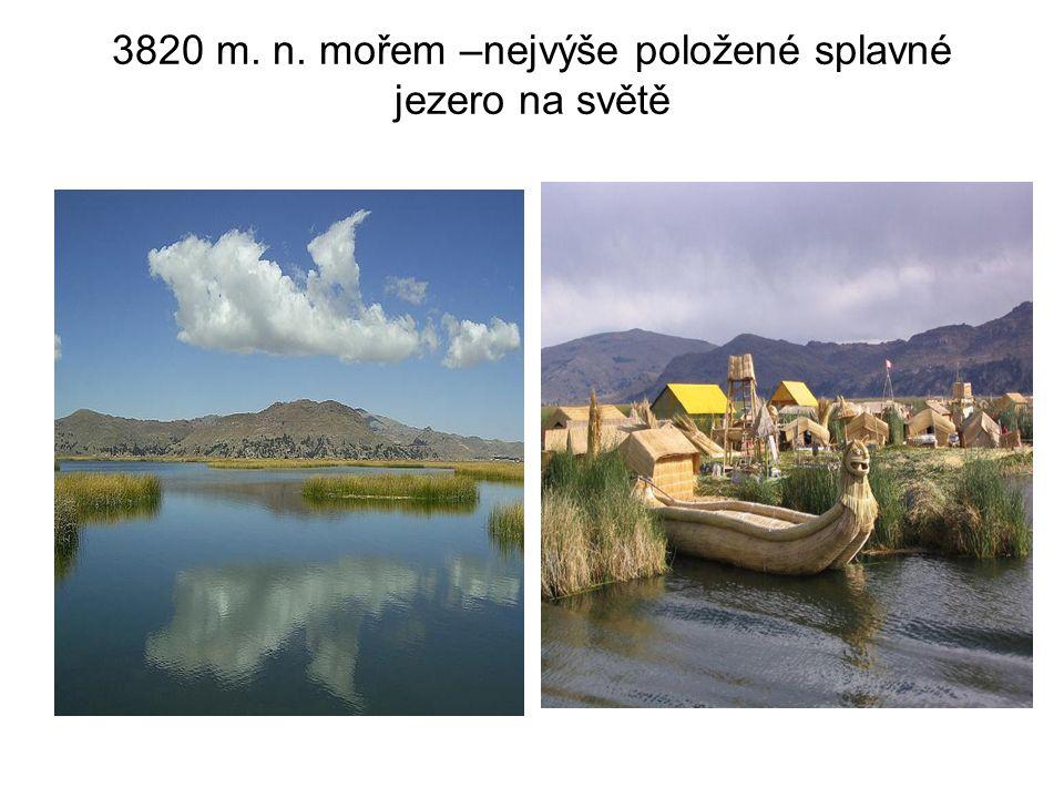 3820 m. n. mořem –nejvýše položené splavné jezero na světě