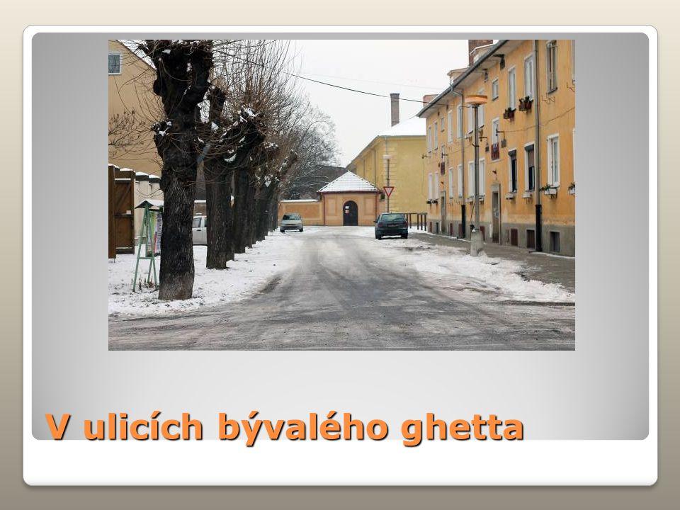 V ulicích bývalého ghetta