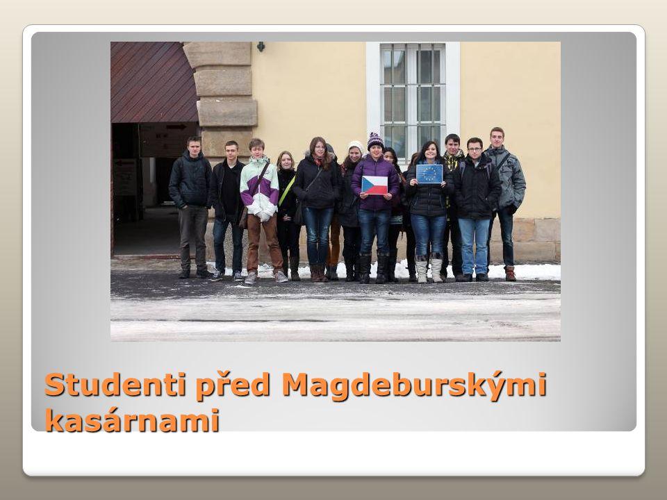 Studenti před Magdeburskými kasárnami