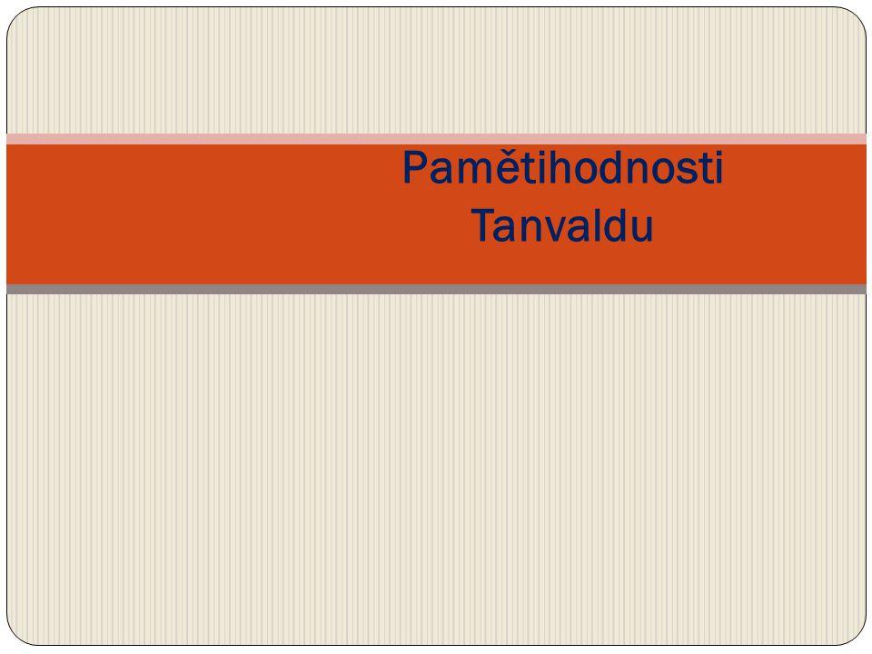 Pamětihodnosti Tanvaldu