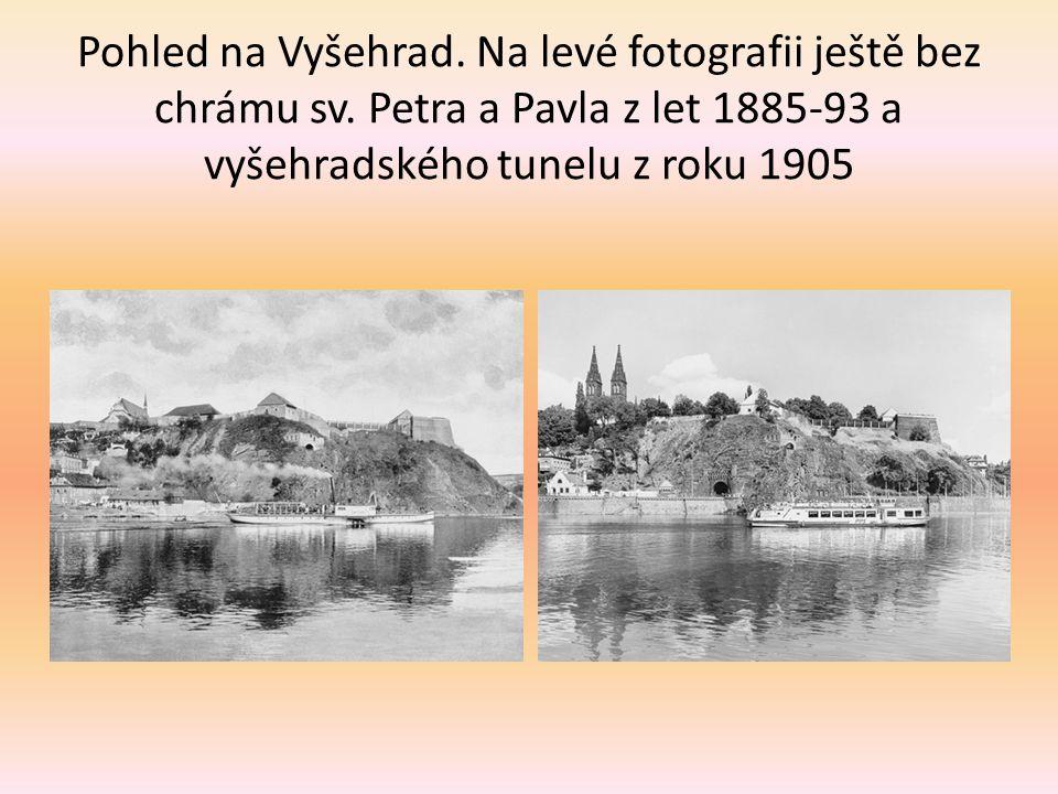 Pohled na Vyšehrad.Na levé fotografii ještě bez chrámu sv.