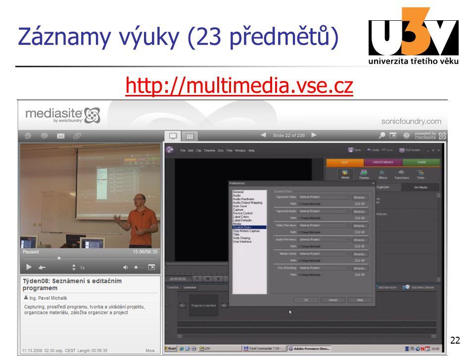 22 Záznamy výuky (23 předmětů) http://multimedia.vse.cz