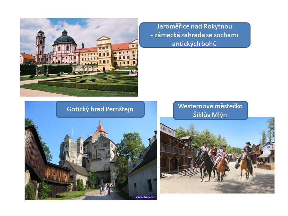 Jaroměřice nad Rokytnou - zámecká zahrada se sochami antických bohů Gotický hrad Pernštejn Westernové městečko Šiklův Mlýn