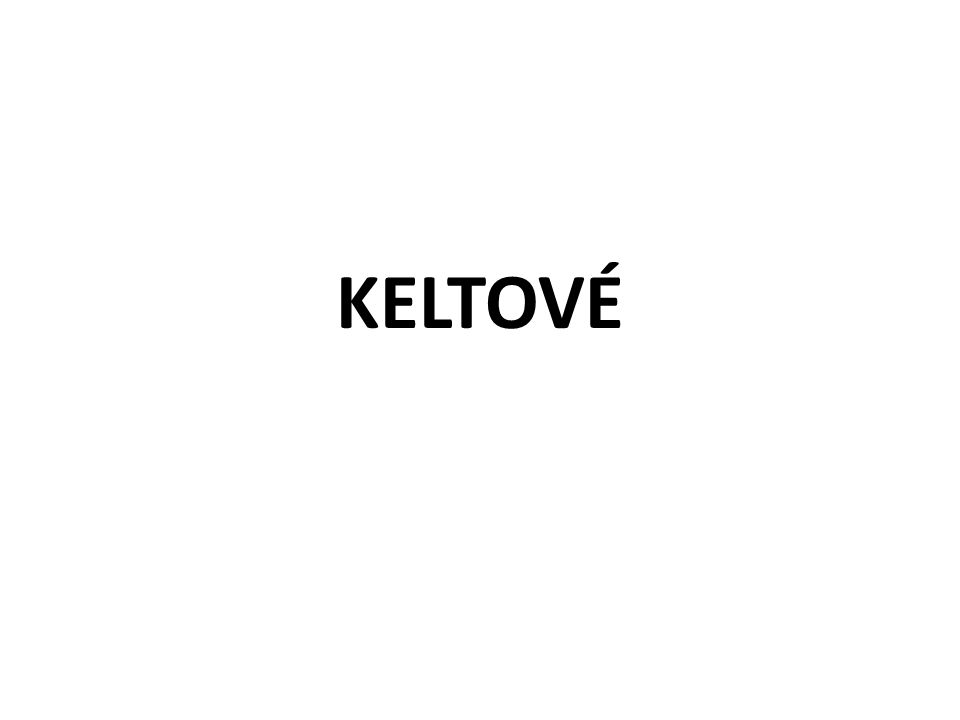 KELTOVÉ