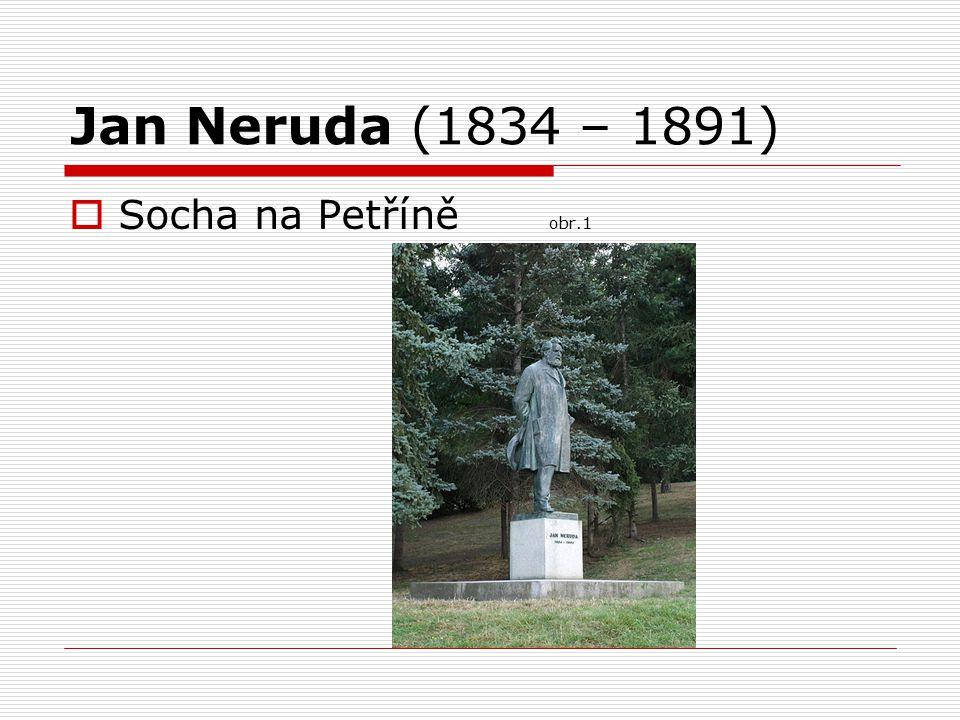 Jan Neruda (1834 – 1891)  Socha na Petříně obr.1
